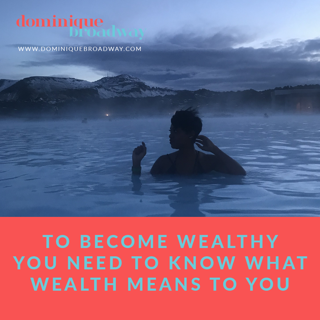 1-To-Become-Wealthy-You-need-To-Know-What-Wealth-Means-To-You