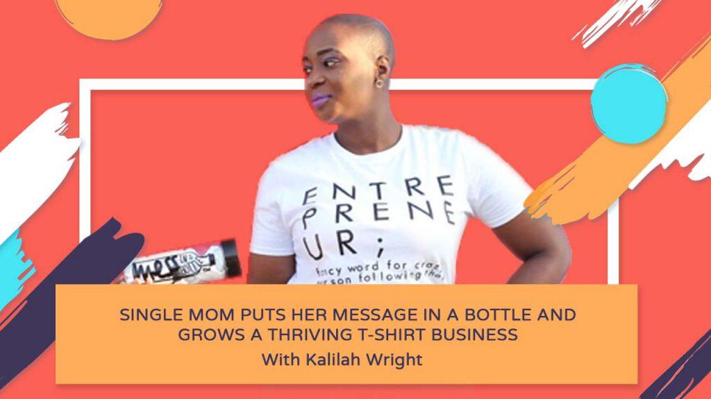T-shirt Business - Kalilah Wright