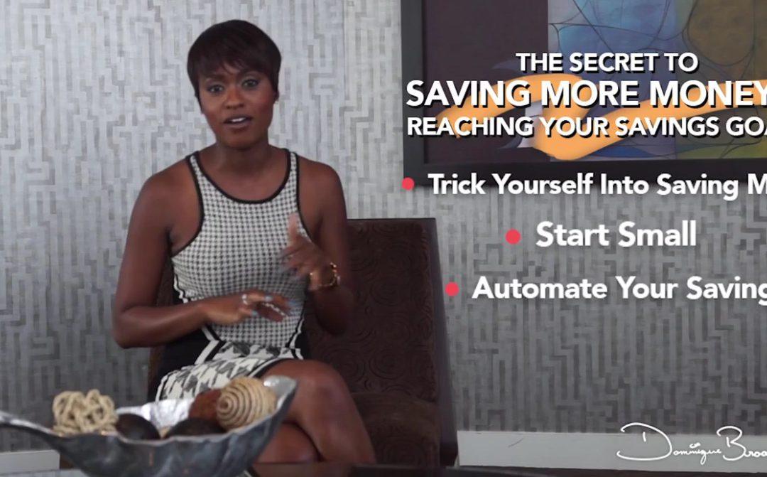 The Secret to Saving More Money