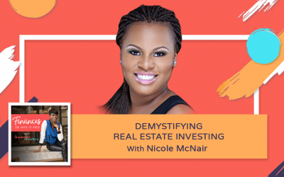 Demystifying Real Estate Investing – Nicole McNair