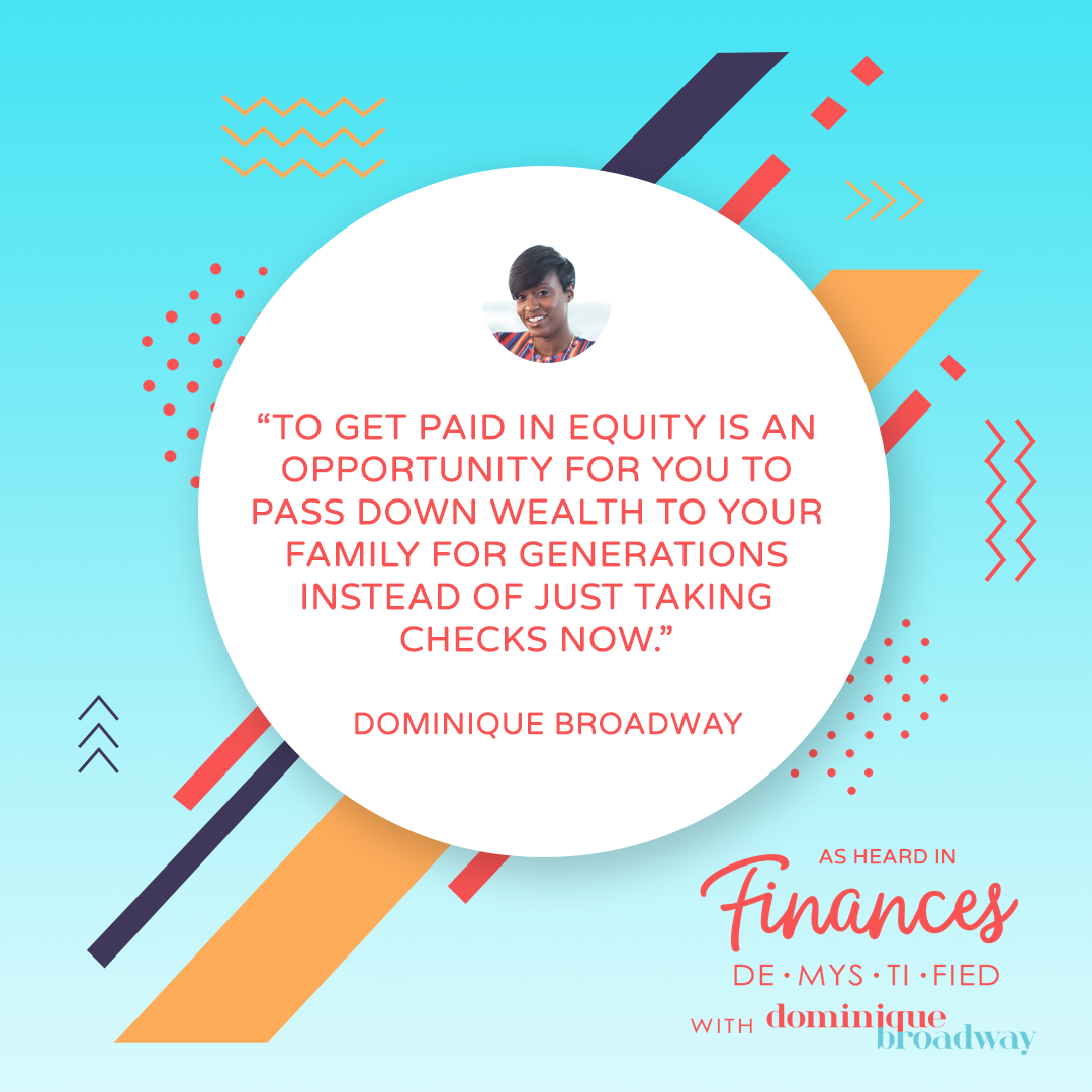 Pay Me In Equity Finances Demystified Podcast